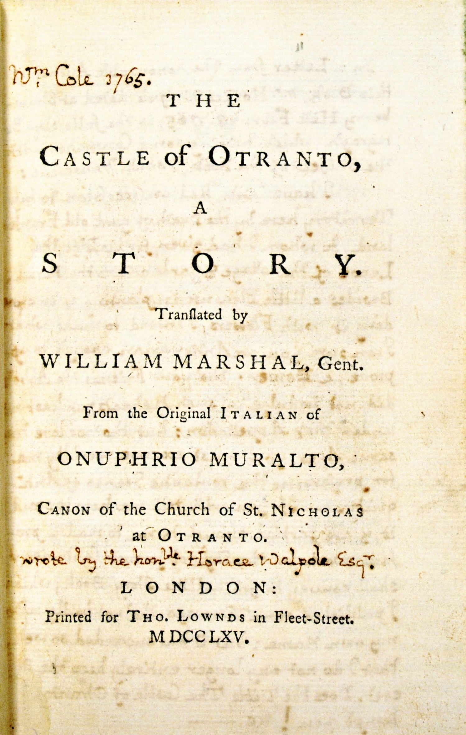 "The title page to the first edition of The Castle of Otranto, published in 1764. It was not until the second edition that the book was identified as a ""Gothic"" story and that Walpole admitted that he was the author."